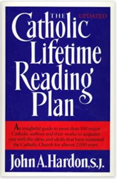 Catholic books and Catholic authors for a lifetime Catholic reading plan.